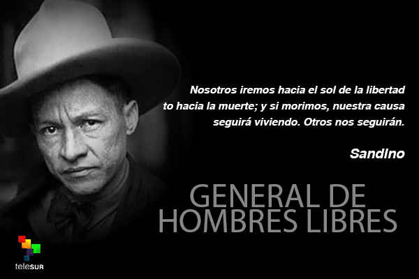 Hombres Libres Frases Sandino Hombres Libres Sandinovive