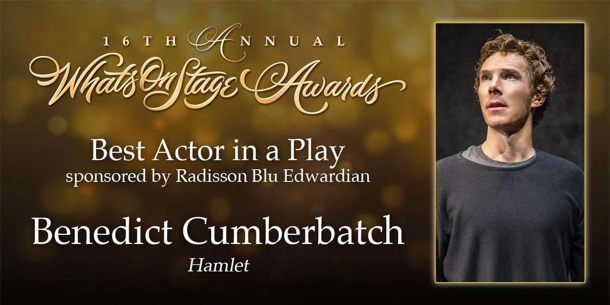 The award for Best Actor in a Play goes to  Benedict Cumberbatch for Hamlet #WOSAwards https://t.co/MGlpVNWOtl