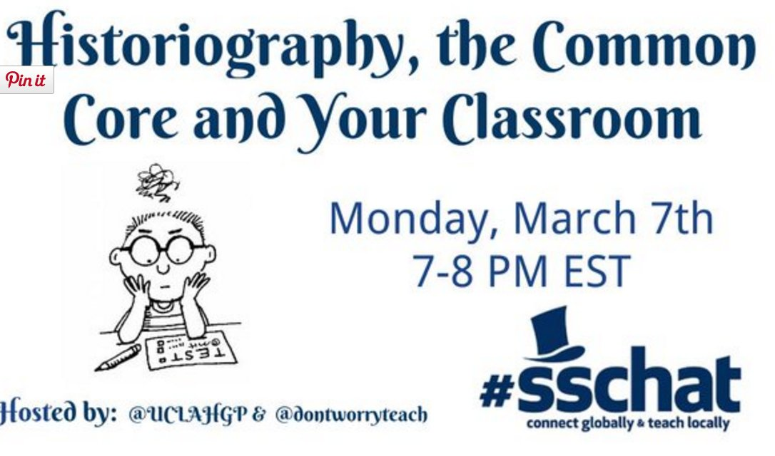 10 minutes til @UCLAHGP & I co-host #sschat on Historiography, the Common Core & Your Classroom. Pls join us! https://t.co/uzzrWAYhdt
