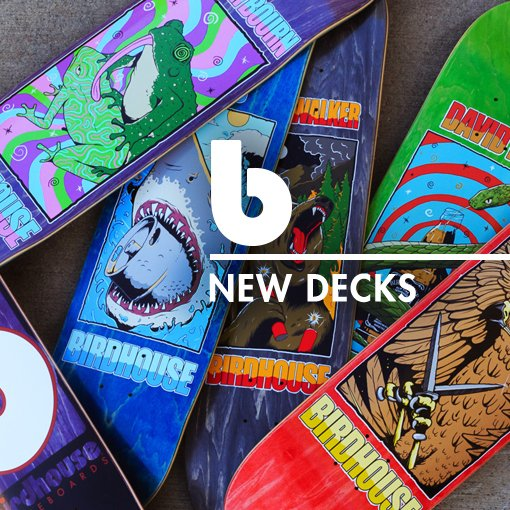 New site, new wood, new graphics. Distributed by us. Shop now at birdhouseskateboards.com