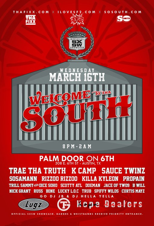 Nobody else announcing anything for SXSW today so fuck it, WELCOME TO THA SOUTH 3/16 at Palm Door On 6th https://t.co/tIYwFUg428