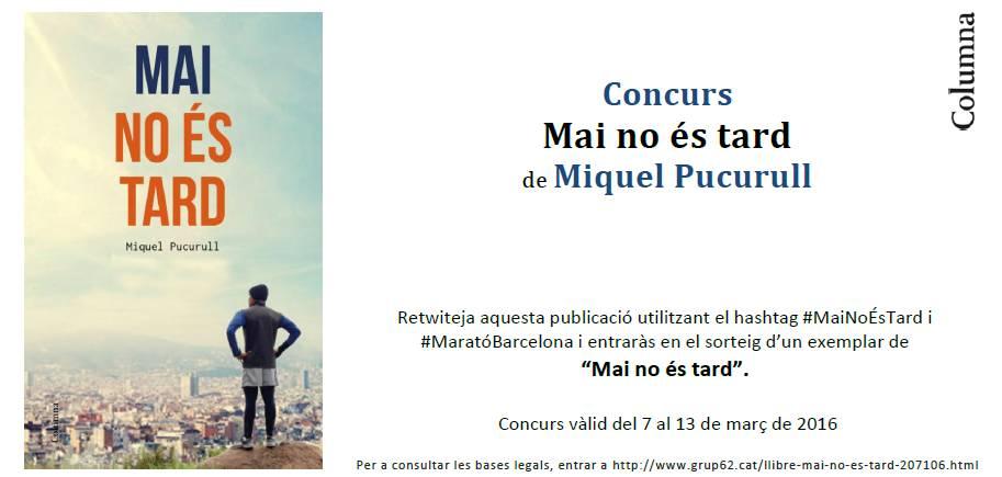 Iniciem nou concurs! Guanya un exemplar de #MaiNoÉsTard retwitejant aquesta publicació! Fins al dia 13! https://t.co/WhK3seEHnw