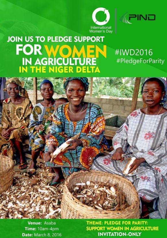 Tomorrow, @PIND_NigerDelta will gather women farmers in Asaba to #PledgeForParity in celebration of #IWD2016 https://t.co/2zYrsszIHw