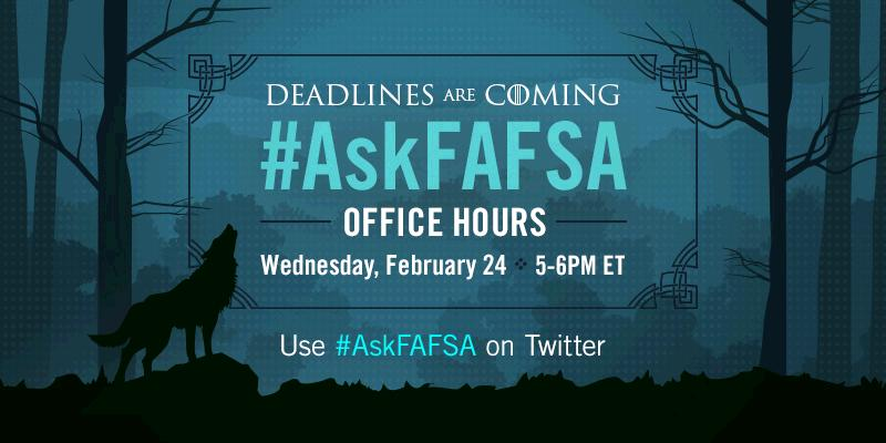 Thumbnail for February 2016 #AskFAFSA Office Hours: FAFSA Deadlines Are Coming