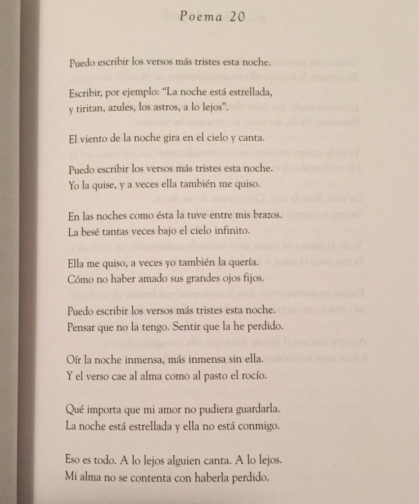 Pablo Neruda Quotes No Twitter Puedo Escribir Los Versos Más Tristes Esta Noche Nerudaquotes Https T Co Nrjkrn3sf5