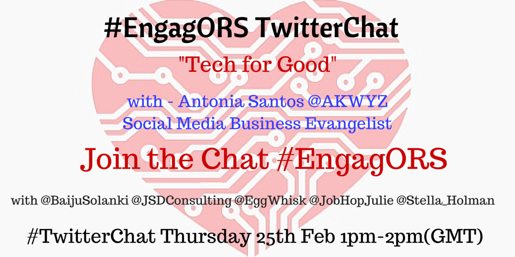 'Tech for Good' #EngagORS #TwitterChat today with Social Media Business Evangelist @akwyz at 1pm GMT https://t.co/rRaJuJqga8