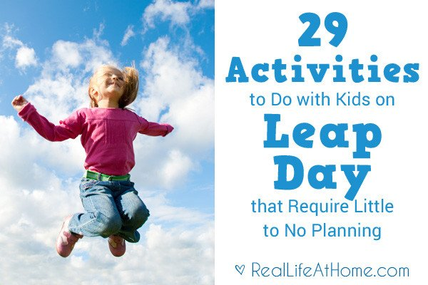 29 Activities to Do with Kids on Leap Day that Require Little to No Planning #LeapDay https://t.co/slbMvG9OSd https://t.co/adVvEzULej