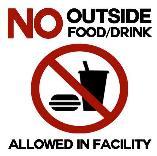 Image result for no outside food or drink sign