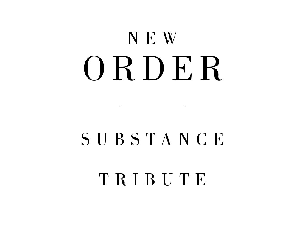 Granada Theater On Twitter Substance New Order Tribute The