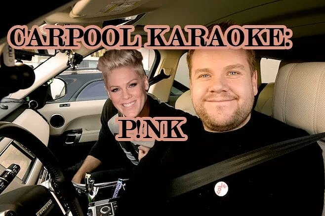 @jkcorden can you please carpool Karaoke with our girl @pink?.. RT if you would love to see P!nk on the show..