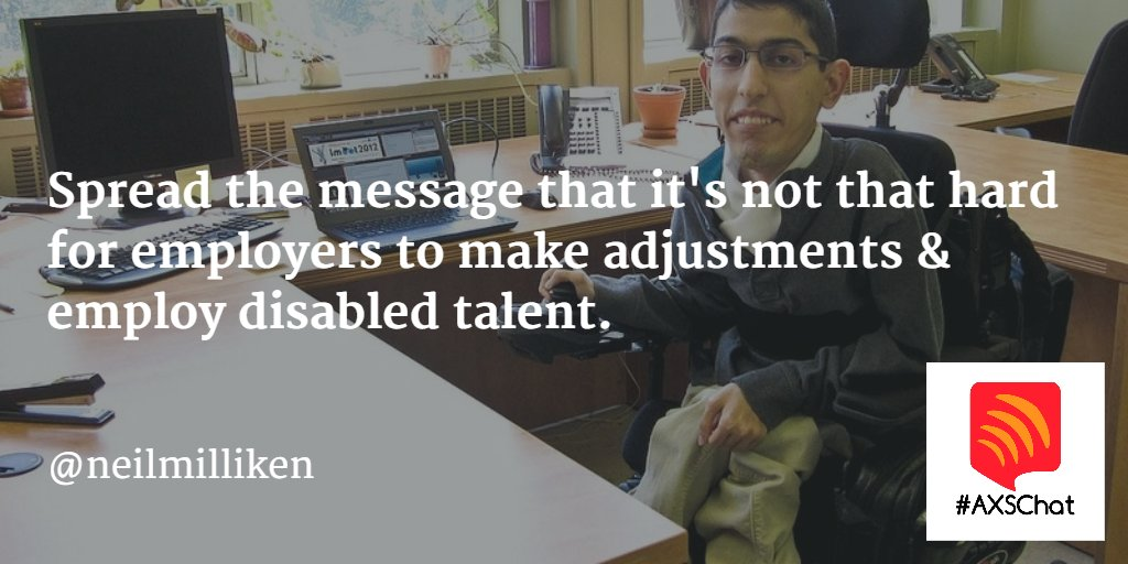 Spread the message that it's not that hard for employers to make adjustments & employ disabled talent. #Axschat https://t.co/h9zqbe1Ven