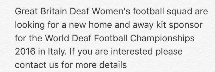 RT @GB_DeafFootball: Please RT and help us find new match kit sponsors for the Deaf World Cup 2016 ⚽️🇬🇧🏆 https://t.co/k6uKuiBAUq