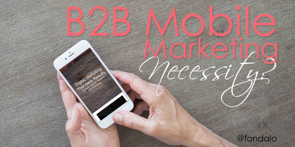 NEW - Is #B2B #Mobile #Marketing Required ???   https://t.co/FqgUqRZGAG https://t.co/jrmRT5pC3V