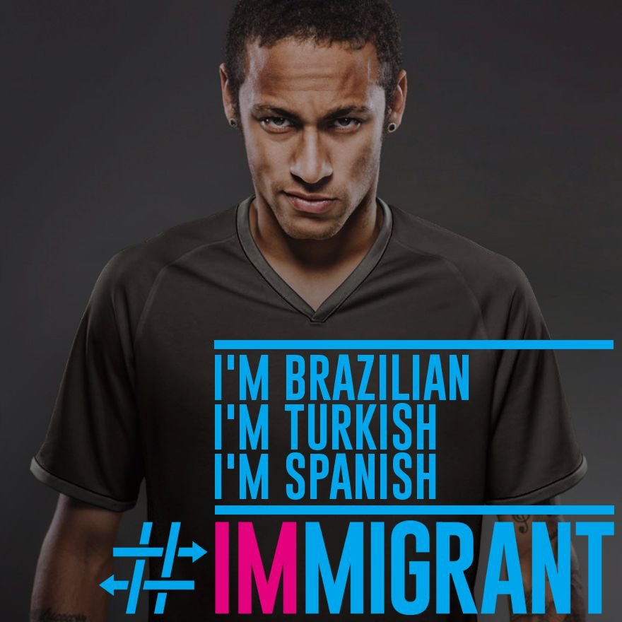 Huge thanks to @neymarjr for supporting #IMmigrant campaign. #Brazilian #Turkish #Spanish. https://t.co/3dGzn1WMdR https://t.co/IWERCSR3wp