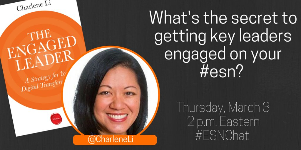 On today's #ESNchat we're discussing Leader Engagement featuring Charlene Li https://t.co/JpMNJH6xXm