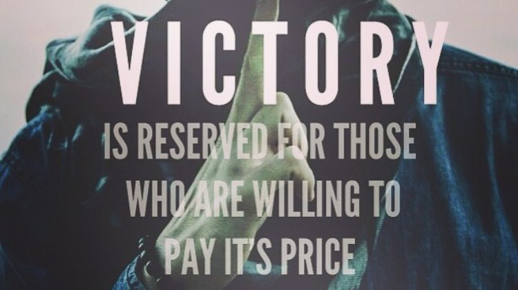 victory is reserved for those who are willing to pay it u0026 39 s