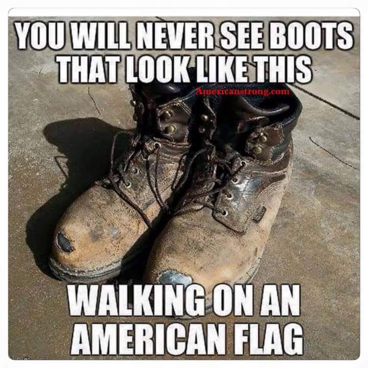 You will never see boots that look like this walking on the #American #Flag https://t.co/S84uRlredY