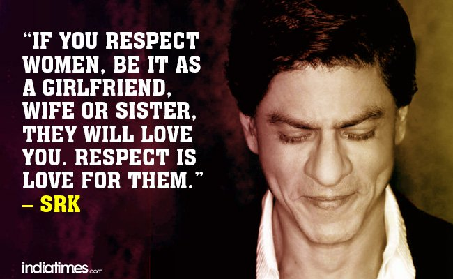 Image result for shahrukh feminist quote