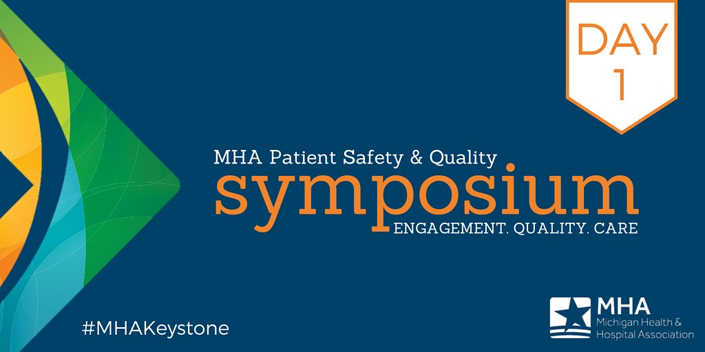 Welcome to DAY 1 of the 2016 MHA #PatientSafety & Quality Symposium! Tag us on social media using #MHAKeystone! https://t.co/7p5UVdWzwH