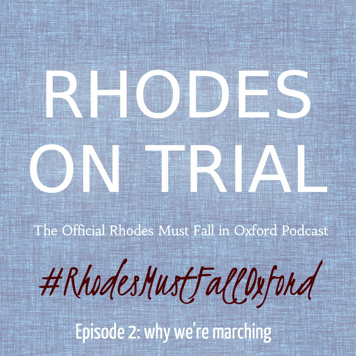 PODCAST: Why We're Marching Tomorrow in Oxford | https://t.co/x8CKp79bVk #RhodesMustFall #MarchOnRhodes https://t.co/83P8MzCrur