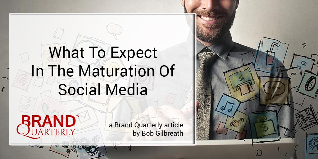 "My latest post @BrandQuarterly ""What to Expect in the Maturation of Social Media https://t.co/ybE1qoDx7s https://t.co/CbChI4LxzC"