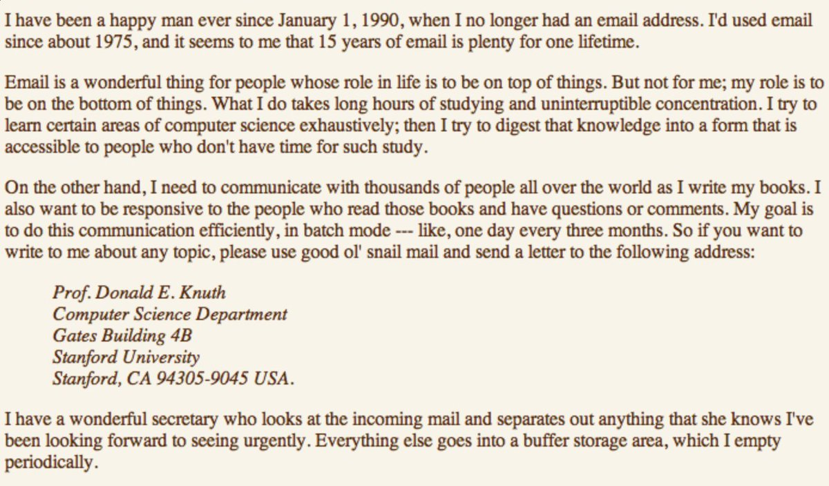 Don Knuth on why he dropped email in 1990, after 15 years. Knuth = cutting edge consumer, cutting edge unconsumer. https://t.co/muXij5pw93