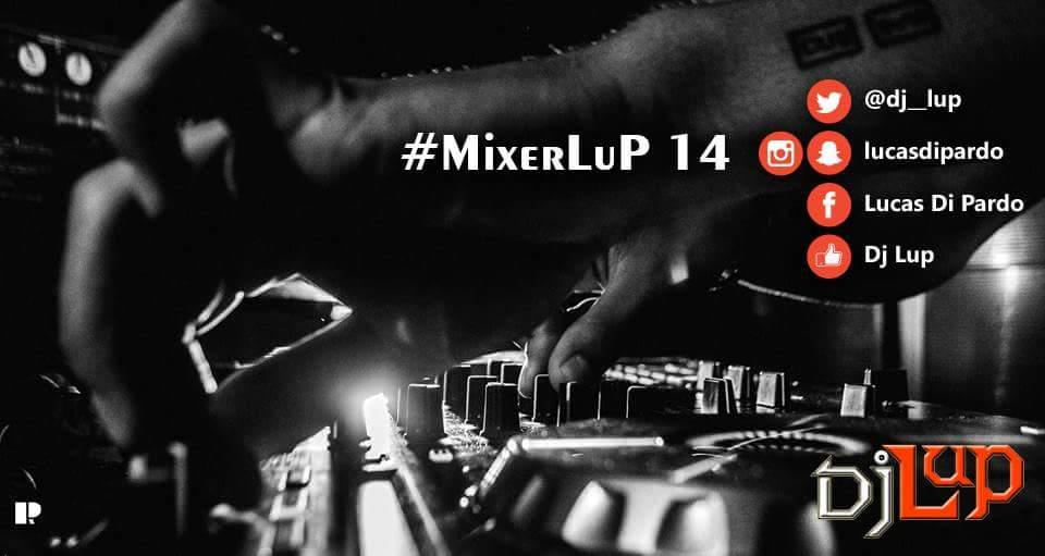 #MixerLuP 14 Descarga disponible !!! https://t.co/8dqQpdQhmE https://t.co/Z7Rkc37Of8 RT RT RT https://t.co/Au1P2ahf7z