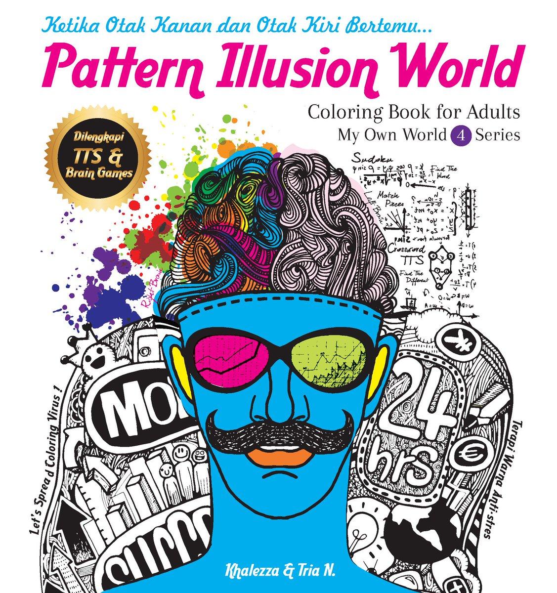 PatternIllusionWorld Coloring Book For Adults Harga Rp62000 Tersedia Di Gramedia Cc Gramedmatraman Tco 1KqCU7TQXN