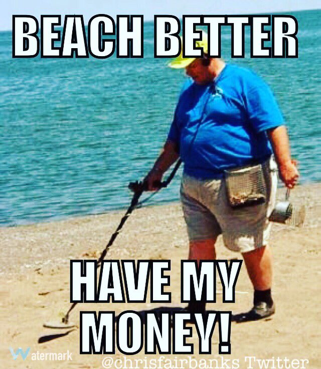 Beach better have my money.   (I'm very proud of this.) https://t.co/ZMfHNXeuLE