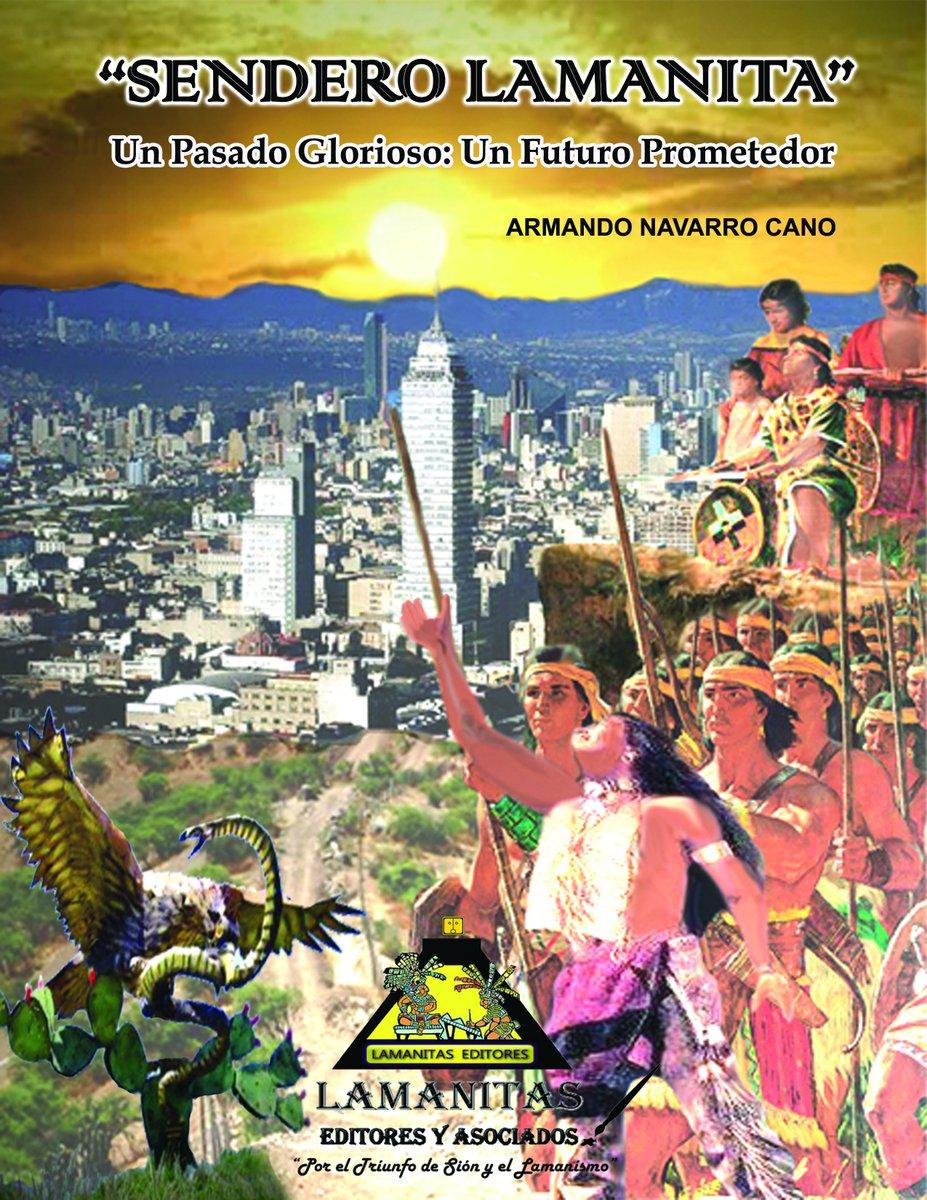 Sendero Lamanita: Un Pasado Glorioso: Un Futuro Prometedor
