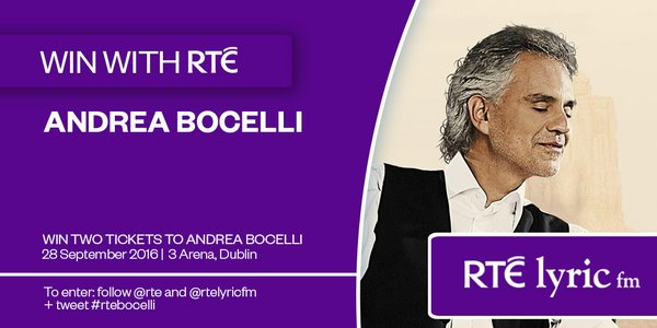Win two tix to Andrea Bocelli, 28th September @3arenadublin. Follow @rte and @RTElyricfm and tweet #rtebocelli https://t.co/2d51CIENHM
