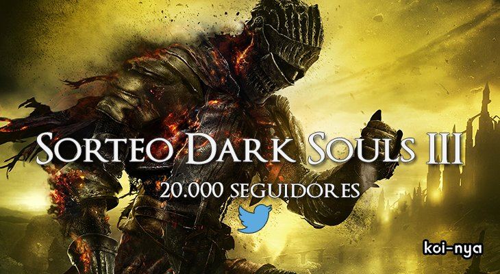 #Sorteo: gana con @koinya una copia de Dark Souls III para PlayStation 4, Xbox One o PC https://t.co/UIfJpT8jor https://t.co/OVo0g8vf6A