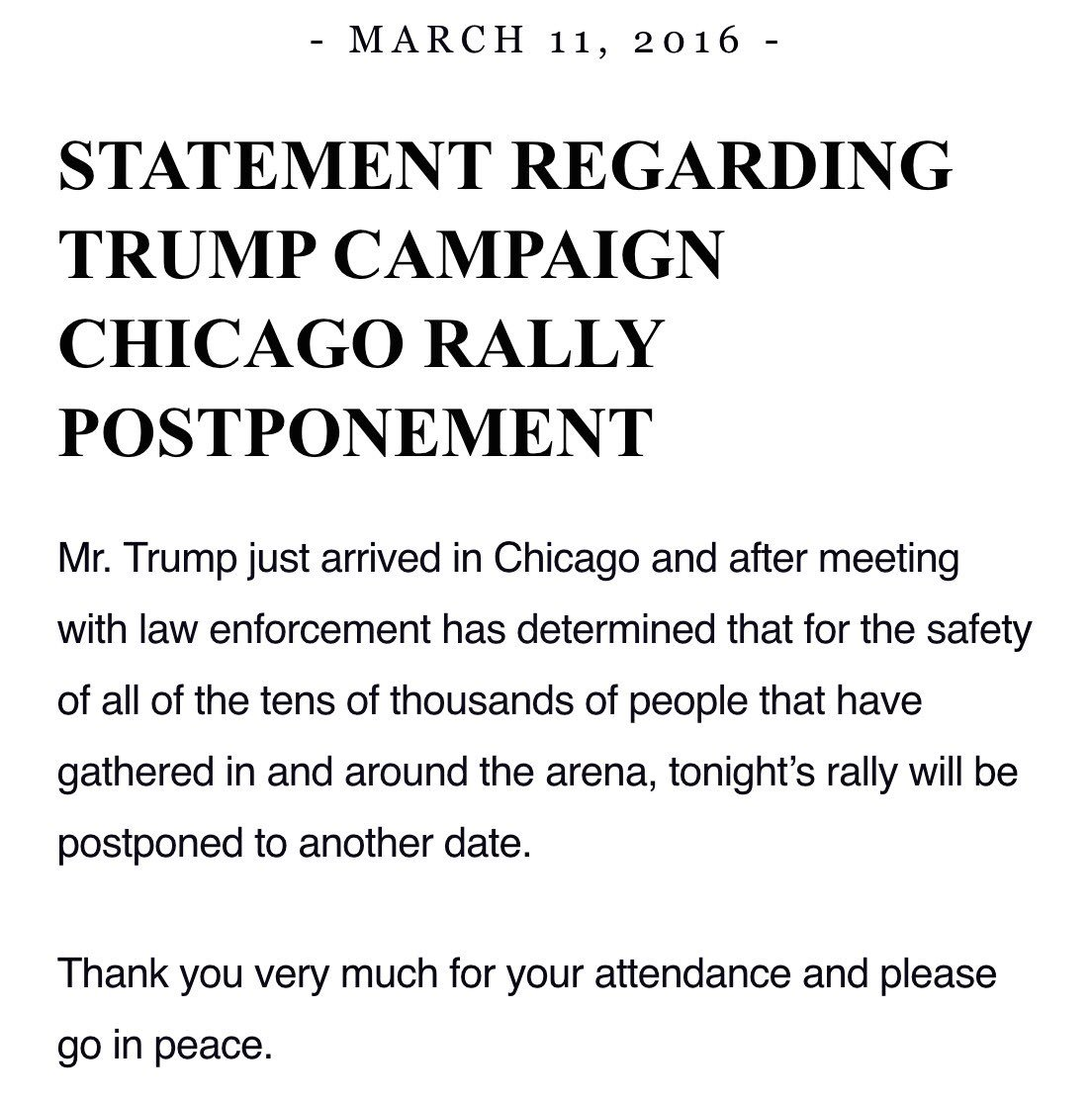 STATEMENT REGARDING TRUMP CAMPAIGN CHICAGO RALLY POSTPONEMENT. #Trump2016 https://t.co/XT9fcK1JrX https://t.co/U4XxJPXLRk