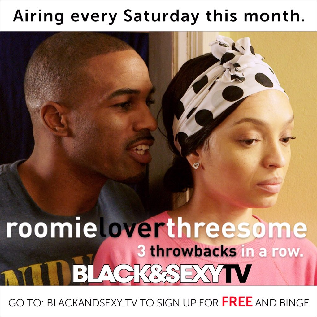 Blackandsexytv roomieloverfriends season 3 episode 8
