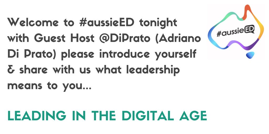 Welcome to #aussieED tonight w Guest Host @DiPrato please introduce yourself & share what leadership means to you! https://t.co/CH6UBCvQX2
