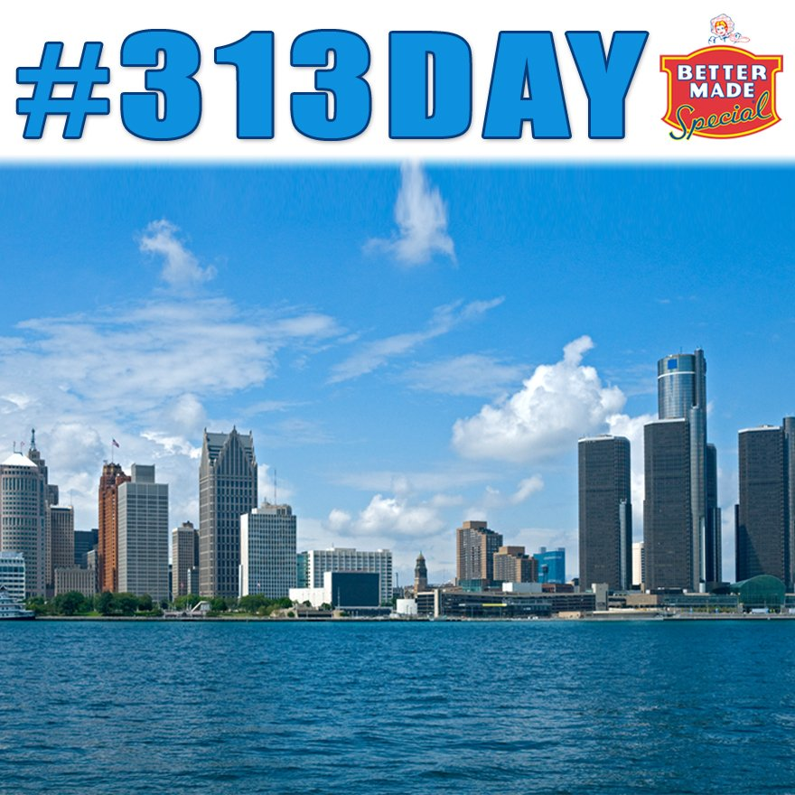 Celebrate #313Day with #BetterMade https://t.co/hC5KWMLH7g