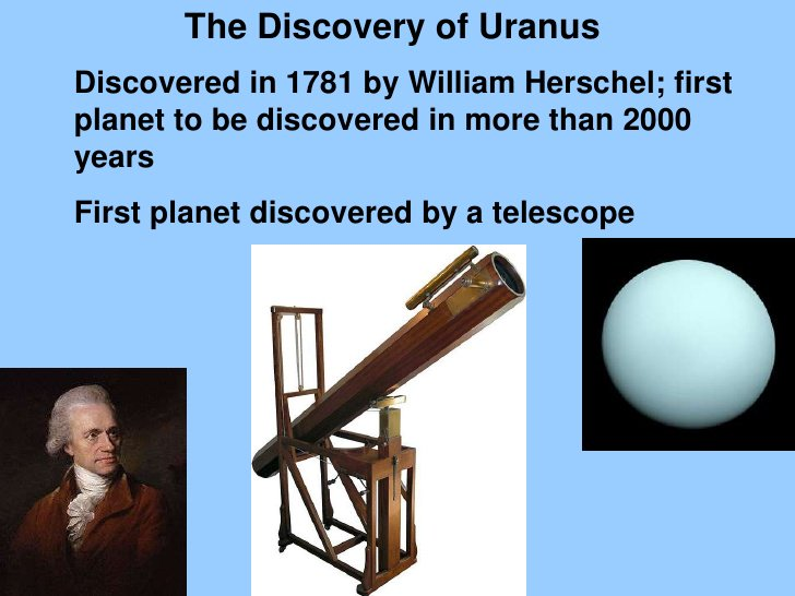 friedrich wilhelm herschel discovered uranus and moons Sir william herschel: sir william herschel, german-born british astronomer, the founder of sidereal astronomy for the systematic observation of the heavens he discovered the planet uranus, hypothesized that nebulae are composed of stars, and developed a theory of stellar evolution.