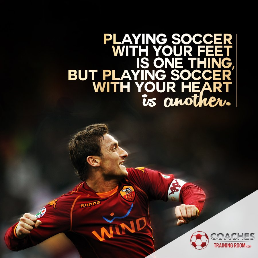 "Motivational Inspirational Quotes: CoachesTrainingRoom⚽ On Twitter: """"Playing Soccer With"