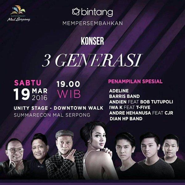 Konser 3 Generasi | Sabtu, 19 Maret 2016 | Unity Stage | Pkl. 19.00 WIB @bintangcomID | Andien, CJR, Iwa K & Friends https://t.co/D284m9LeqD