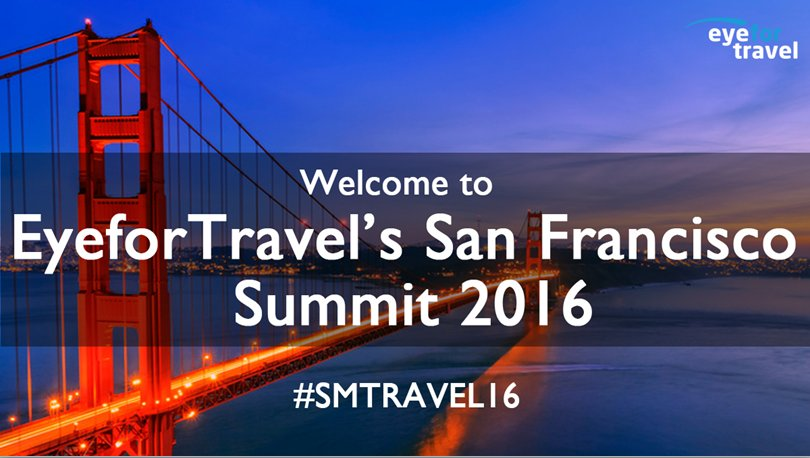 Follow #smtravel16 for LIVE updates from #eyefortravel's San Francisco summit #travel #smtravel https://t.co/eIqSoZmzsK