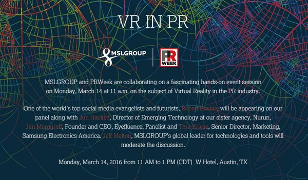 Follow our #VirtualReality page https://t.co/MJcPS8e8pi for updates on #VR from #SXSW. #MSLSXSW @MSLGROUPNA @PRWeek https://t.co/mZSwXVOKYS