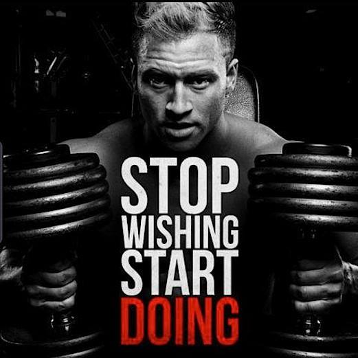 #FitFam  Stop Wishing Start Doing!! #GetFITnLEAN