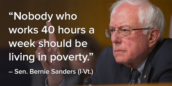 Nobody who works 40 hours a week should be living in poverty.  #FeelTheBern #Bernie2016 https://t.co/LvfFmaBc2c