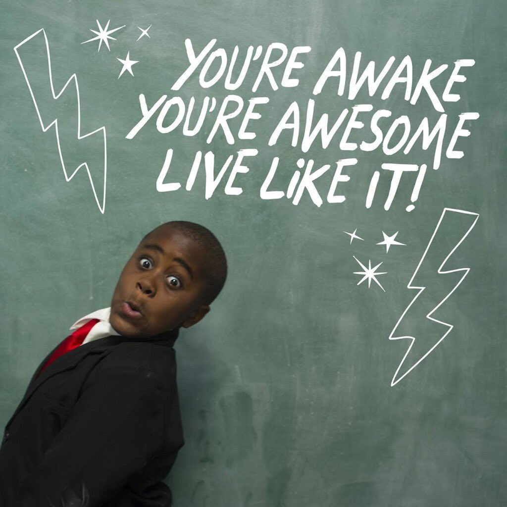 """You Re Awesome: Kid President On Twitter: """"You're Awake. You're Awesome"""