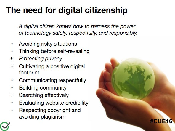 Digital Citizenship is more than just being nice online.  #privacy #copyright #medialiteracy #cue16 https://t.co/aoRAE1DeVp