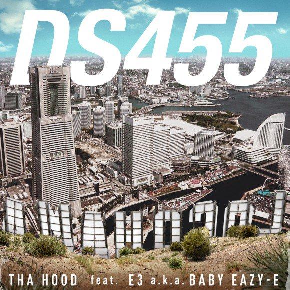 DS455 / THA HOOD feat. E-3 a.k.a BABY EAZY-E iTunesで配信スタート!!… …