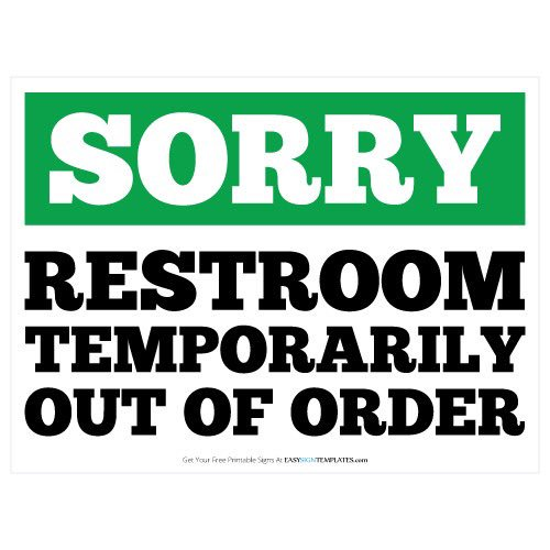 Restroom Out Of Order Sign Printable Xtreme Wheelz Com