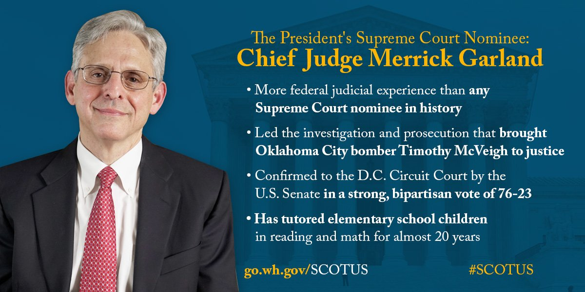 """Today, I am nominating Chief Judge Merrick Brian Garland to join the Supreme Court."" —@POTUS #SCOTUSnominee https://t.co/ak7vqV9sCM"