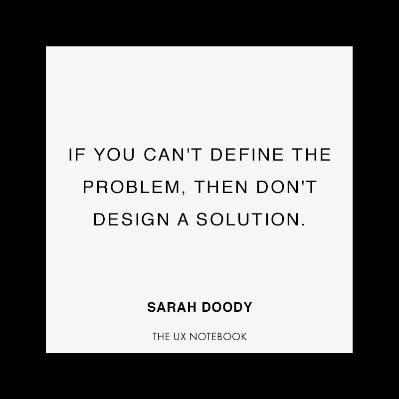 The #UX tip of the day: If you can't define the problem, then don't design a solution. #startups #tech #product https://t.co/TMa7fLnvJM