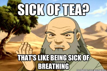 #WednesdayWisdom from Uncle Iroh. #AvatarTheLastAirbender #tea https://t.co/MIEL3h3tHq https://t.co/mkqGQRn5o0